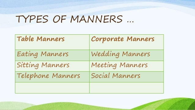 essay on manners and etiquettes Many people of my generation fail to exercise good manners on a day to day  basis what's happened to  quiz: test your social etiquette.
