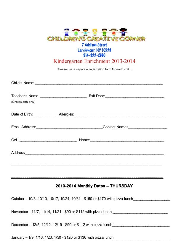 7 Addison Street Larchmont, NY 10538 914-833-2880  Kindergarten Enrichment 2013-2014 Please use a separate registration fo...