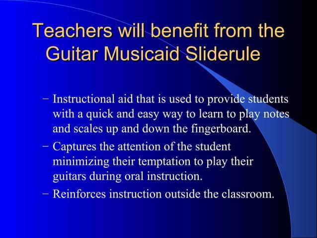 Teachers will benefit from theTeachers will benefit from the Guitar Musicaid SlideruleGuitar Musicaid Sliderule – Instruct...