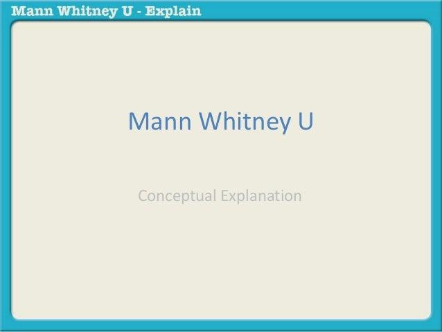 Mann Whitney U  Conceptual Explanation