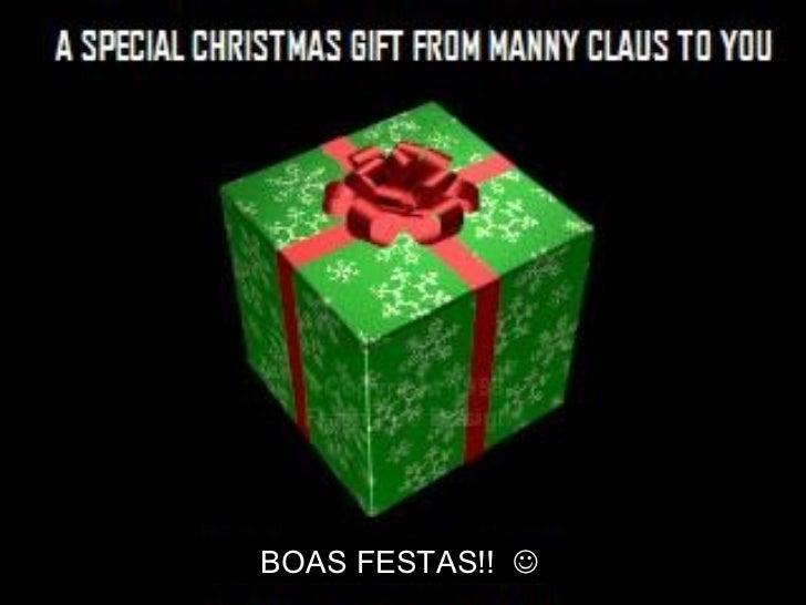 BOAS FESTAS!!  