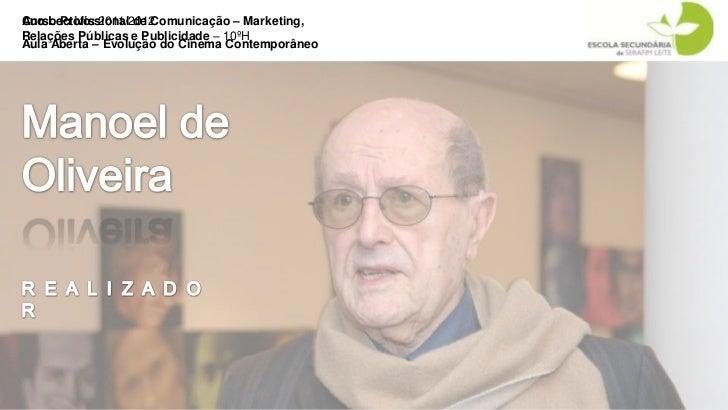 Curso Profissional de Comunicação – Marketing,Ano Lectivo: 2011/2012Relações Públicas e Publicidade – 10ºHAula Aberta – Ev...