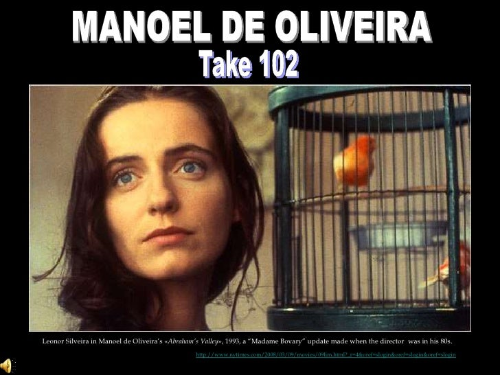 "MANOEL DE OLIVEIRA<br />Take 102<br />Leonor Silveira in Manoel de Oliveira's «Abraham's Valley», 1993, a ""Madame Bovary"" ..."