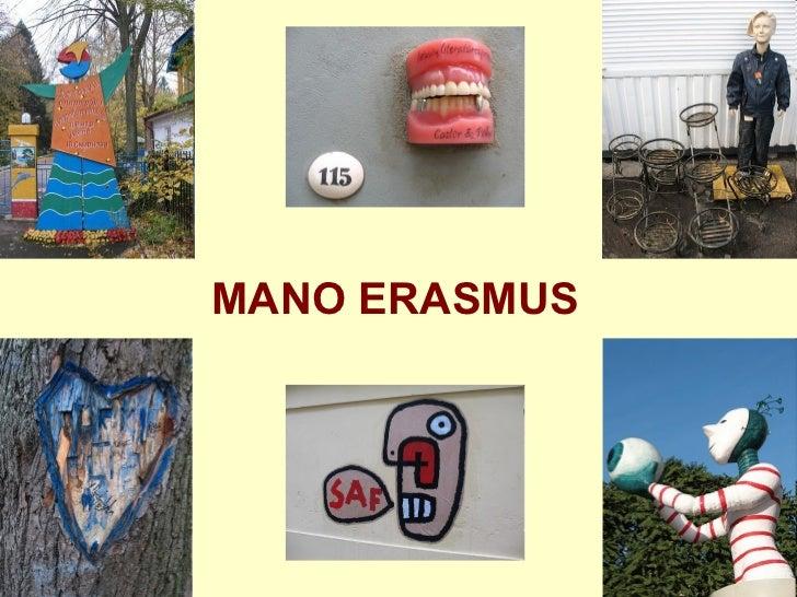 MANO ERASMUS