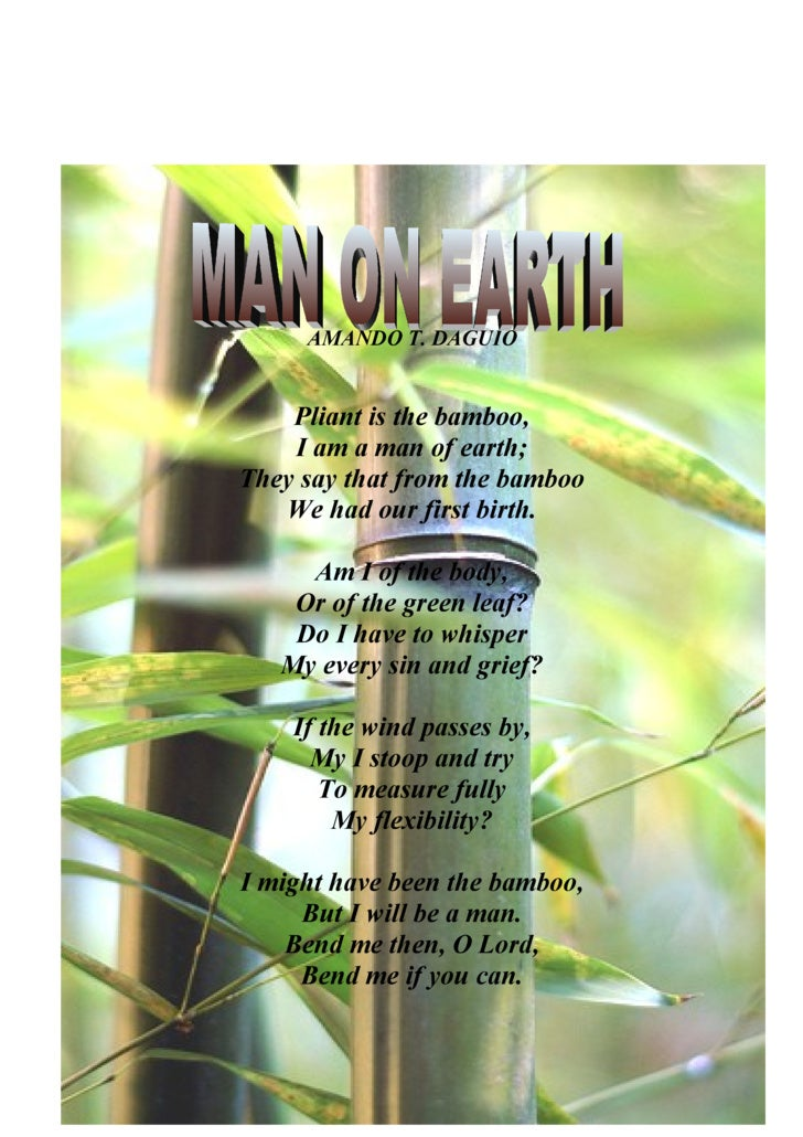 amador t daguio man of earth Man of earth by amador t daguio (and more) amador daguio's poem, man of earth compares the filipino to the bamboo tree i am man of earth.