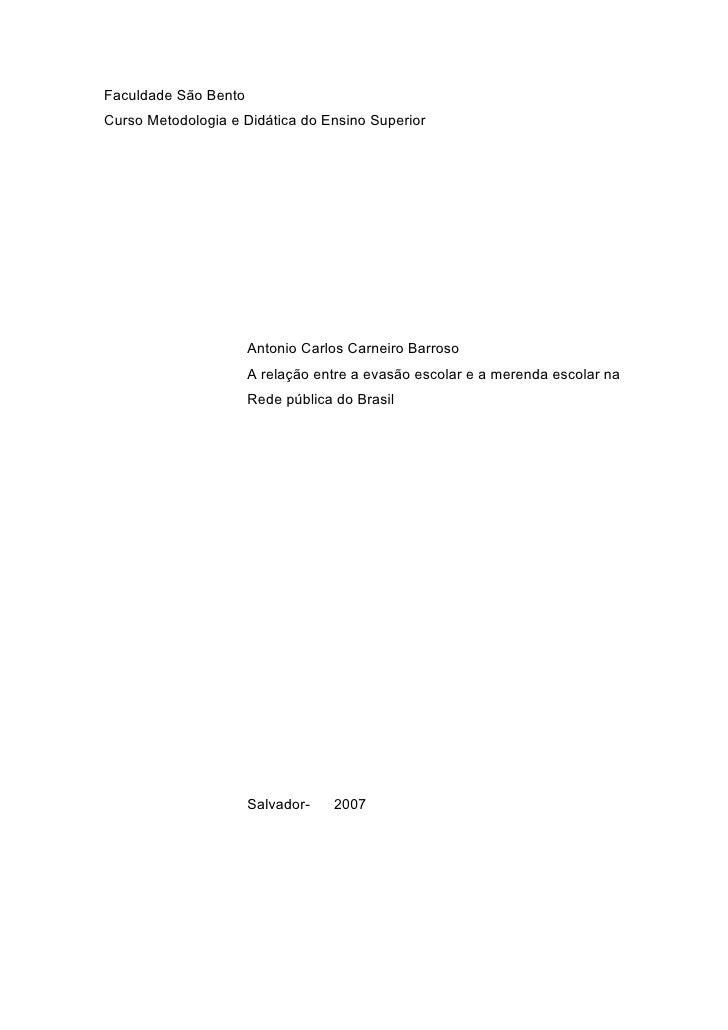 Faculdade São BentoCurso Metodologia e Didática do Ensino Superior                      Antonio Carlos Carneiro Barroso   ...