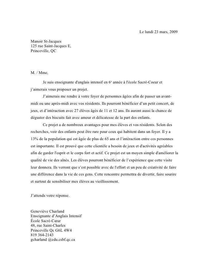 Le lundi 23 mars, 2009  Manoir St-Jacques 125 rue Saint-Jacques E, Princeville, QC     M. / Mme,         Je suis enseignan...