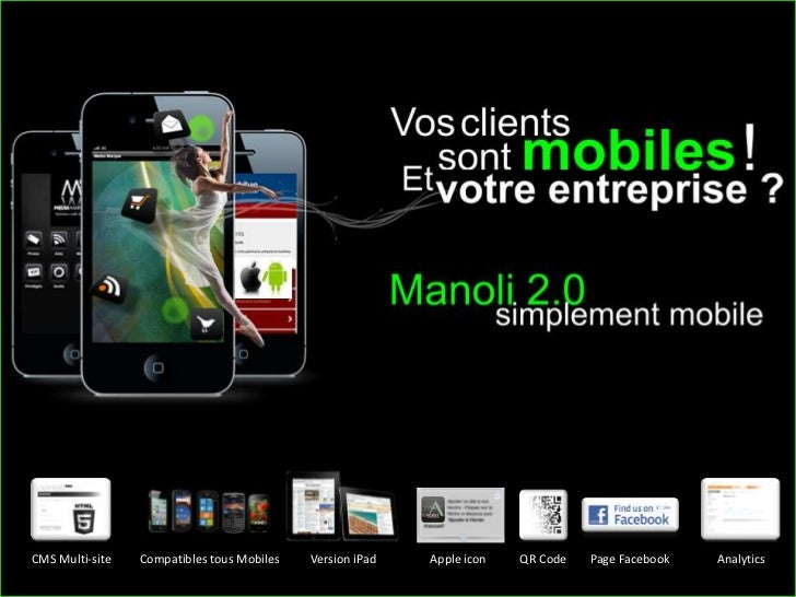 CMS Multi-site               Compatibles tous Mobiless                          Version iPad                        Apple ...