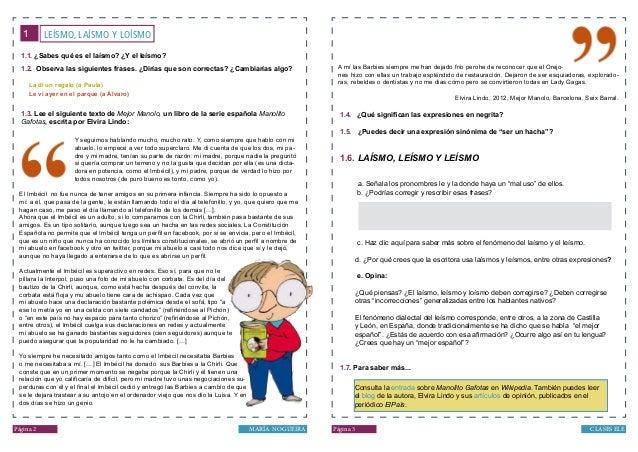 LEÍSMO, LAÍSMO Y LOÍSMO1 Página 2 Página 3 CLASES ELEMARÍA NOGUEIRA Y seguimos hablando mucho, mucho rato. Y, como siempre...