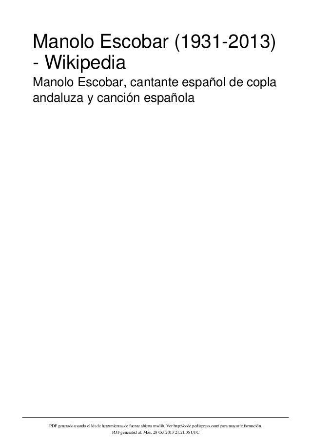 Manolo Escobar (1931-2013) - Wikipedia Manolo Escobar, cantante español de copla andaluza y canción española  PDF generado...