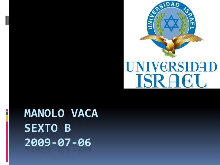 Manolovacasexto b2009-07-06<br />