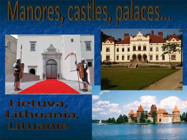 Manores, castles, palaces... Lietuva, Lithuania,  Lituanie