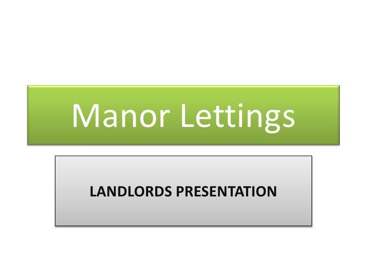 Manor Lettings<br />LANDLORDS PRESENTATION<br />