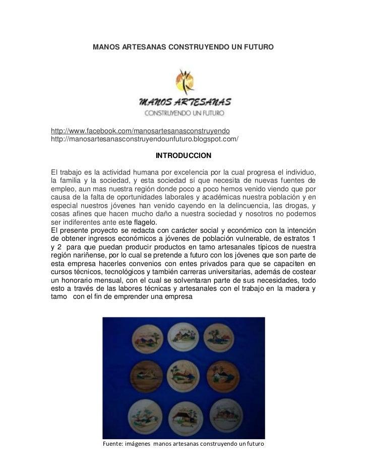 MANOS ARTESANAS CONSTRUYENDO UN FUTUROhttp://www.facebook.com/manosartesanasconstruyendohttp://manosartesanasconstruyendou...