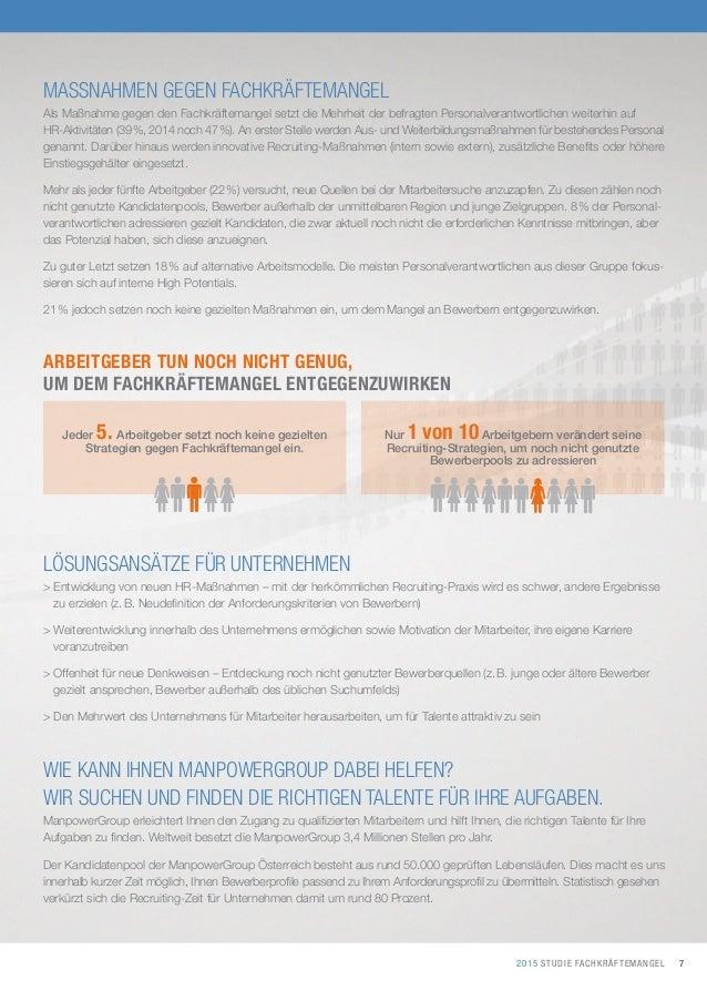 72015 STUDIE FACHKRÄFTEMANGEL MASSNAHMEN GEGEN FACHKRÄFTEMANGEL Als Maßnahme gegen den Fachkräftemangel setzt die Mehrheit...