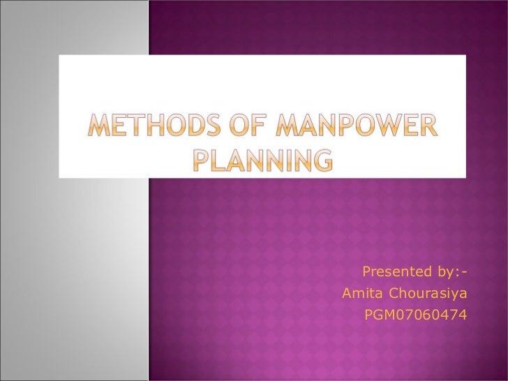 Presented by:- Amita Chourasiya PGM07060474