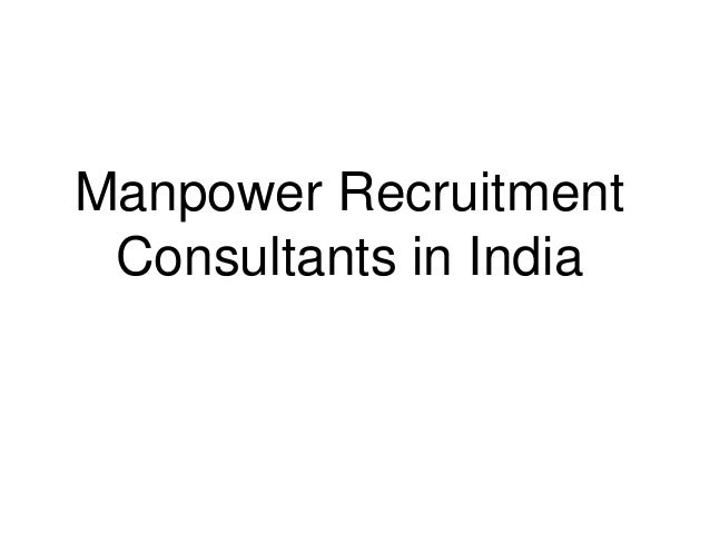 Manpower Recruitment Consultants in India