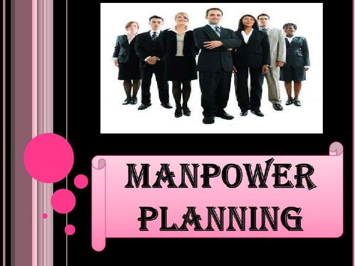 MANPOWER PLANNING<br />