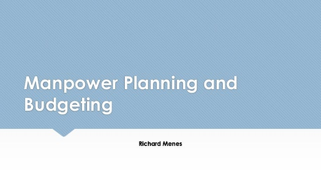 Manpower Planning and Budgeting