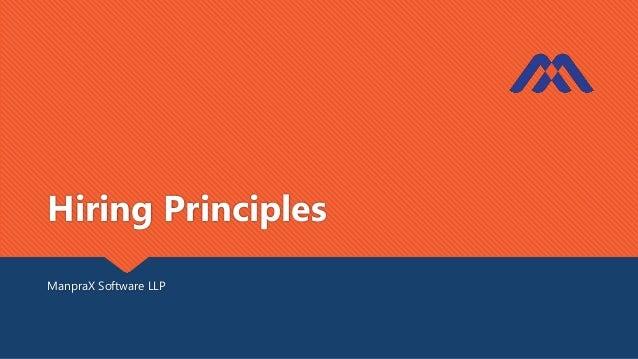 Hiring Principles ManpraX Software LLP