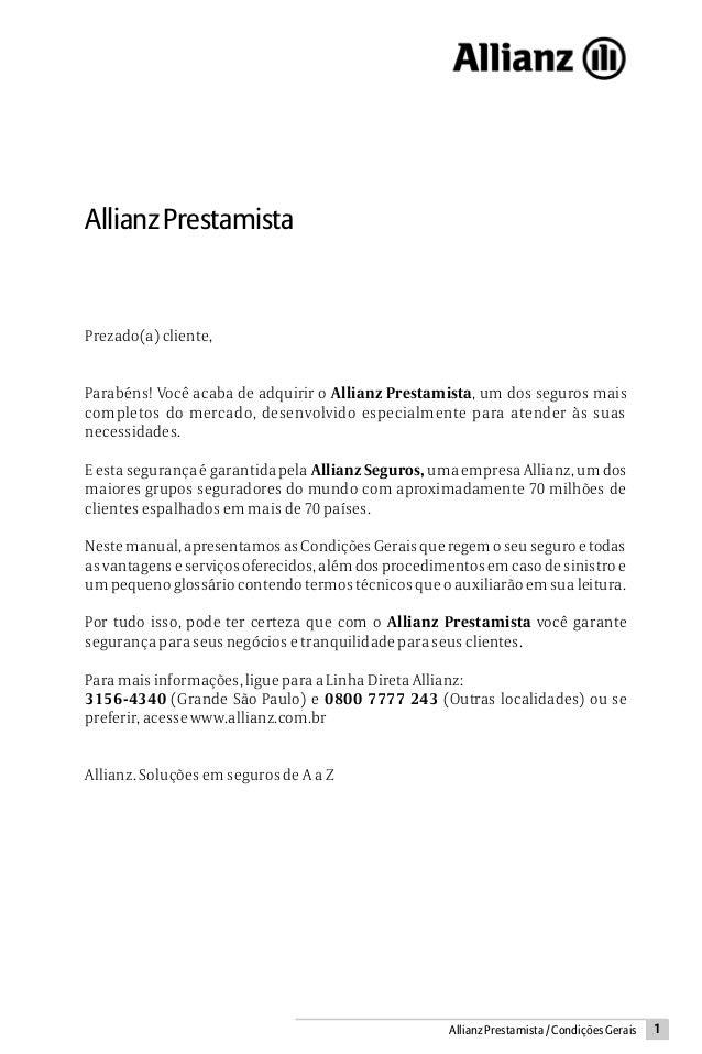 1AllianzPrestamista/CondiçõesGeraisAllianzPrestamistaPrezado(a) cliente,Parabéns! Você acaba de adquirir o Allianz Prestam...