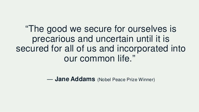 """""""The good we secure for ourselves is precarious and uncertain until it is secured for all of us and incorporated into our ..."""