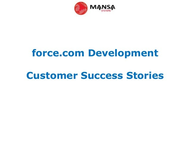 force.com DevelopmentCustomer Success Stories