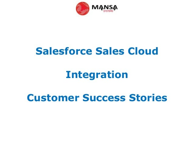Salesforce Sales CloudIntegrationCustomer Success Stories