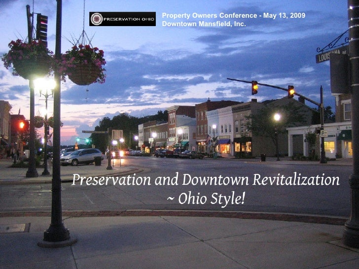 Property Owners Conference - May 13, 2009 Downtown Mansfield, Inc.