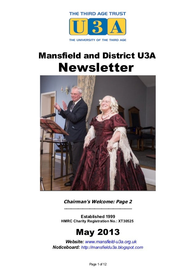 Mansfield and District U3ANewsletterChairmans Welcome: Page 2_____________________________Established 1999HMRC Charity Reg...