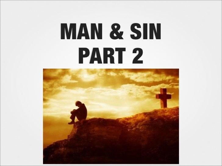 MAN & SIN PART 2