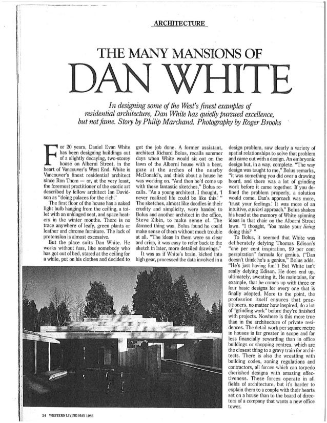 Mansions of Vancouver Architect Dan White