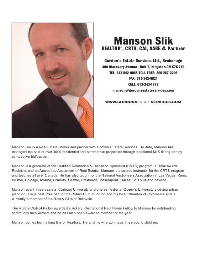 Manson Slik is a Real Estate Broker and partner with Gordon's Estate Services. To date, Manson has managed the sale of ove...