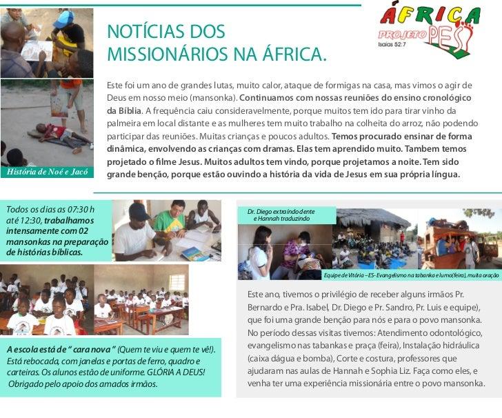 NOTÍCIAS DOS                            MISSIONÁRIOS NA ÁFRICA.                            Este foi um ano de grandes luta...