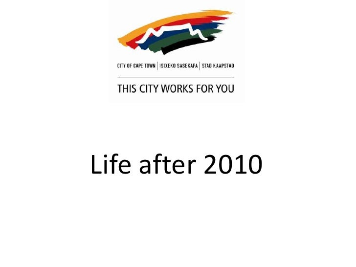Life after 2010<br />