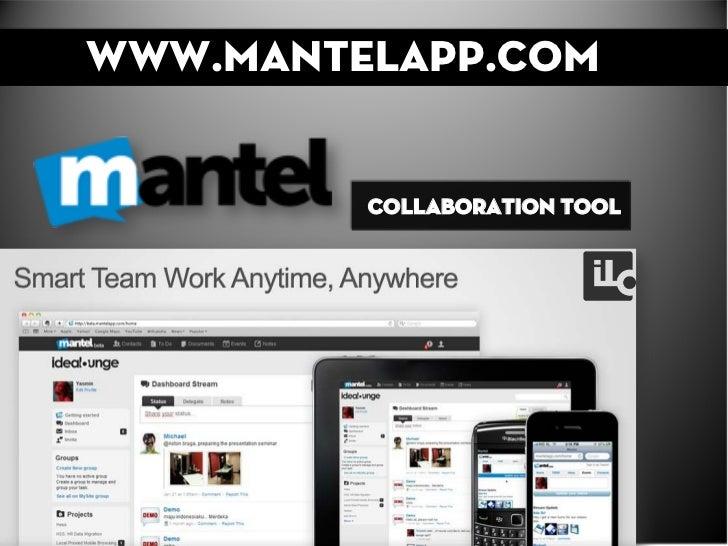 www.mantelapp.com         Collaboration Tool