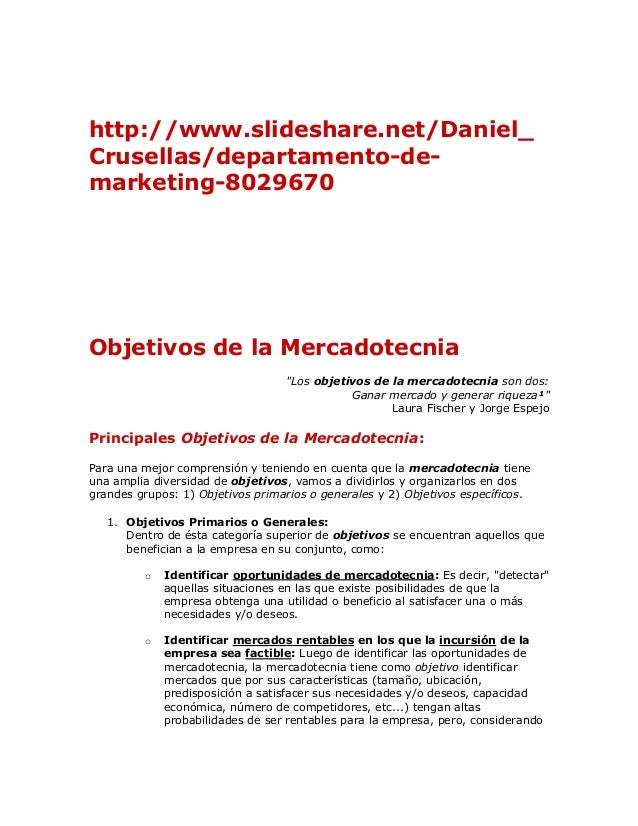 http://www.slideshare.net/Daniel_Crusellas/departamento-de-marketing-8029670Objetivos de la Mercadotecnia                 ...