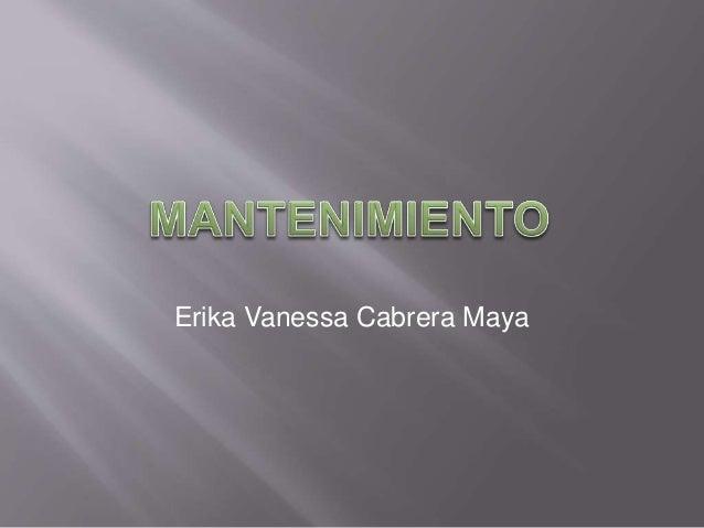 Erika Vanessa Cabrera Maya