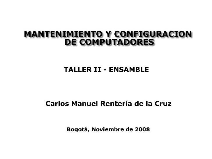 Mantenimiento configuracion-computadores-ensamble