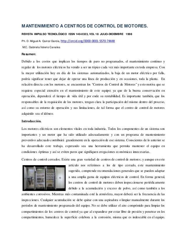 MANTENIMIENTO A CENTROS DE CONTROL DE MOTORES. REVISTA IMPULSO TECNOLÓGICO ISSN 140-0323, VOL 18 JULIO-DICIEMBRE 1998 Ph. ...