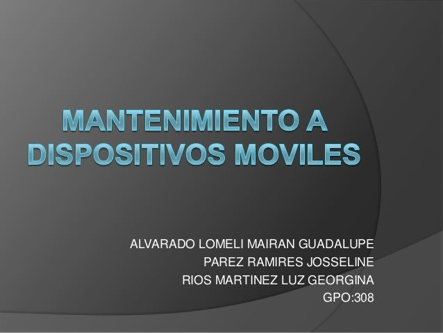 ALVARADO LOMELI MAIRAN GUADALUPE PAREZ RAMIRES JOSSELINE RIOS MARTINEZ LUZ GEORGINA GPO:308