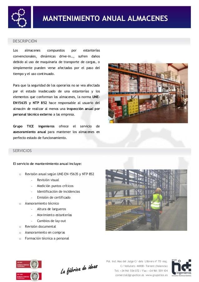 MANTENIMIENTO ANUAL ALMACENES Pol. Ind. Mas del Jutge C/ dels Llibrers nº 7D esq. C/ Velluters 46900- Torrent (Valencia) T...