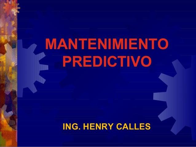 MANTENIMIENTOPREDICTIVOING. HENRY CALLES