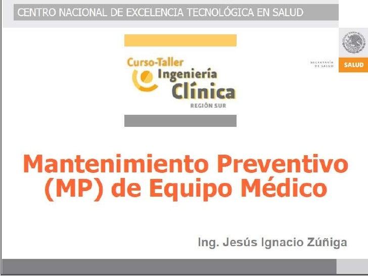 Mantenimiento preventivo de equipos medicos