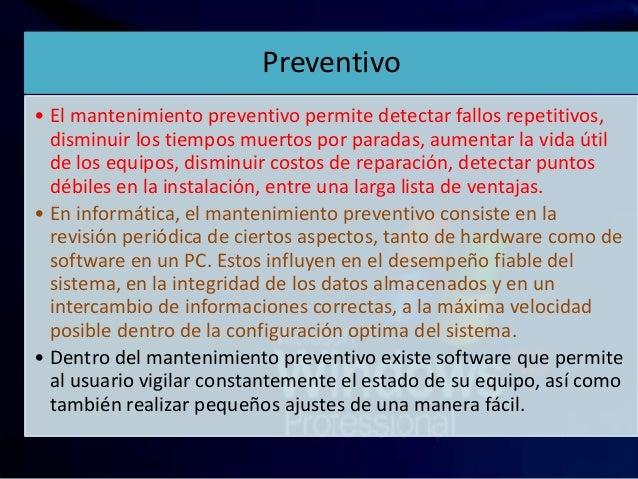 Mantenimiento preventivo y cortrectivo