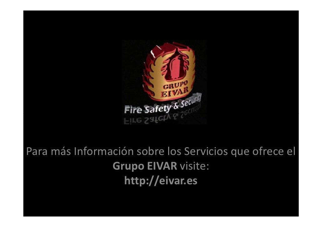 Para más Información sobre los Servicios que ofrece el                Grupo EIVAR visite:                  http://eivar.es