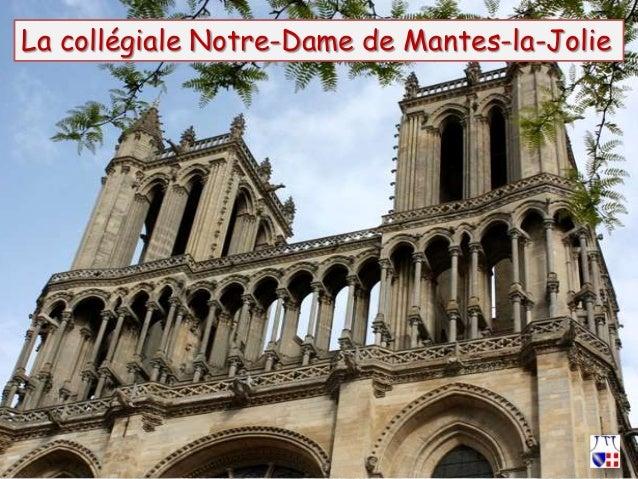 La collégiale Notre-Dame de Mantes-la-Jolie