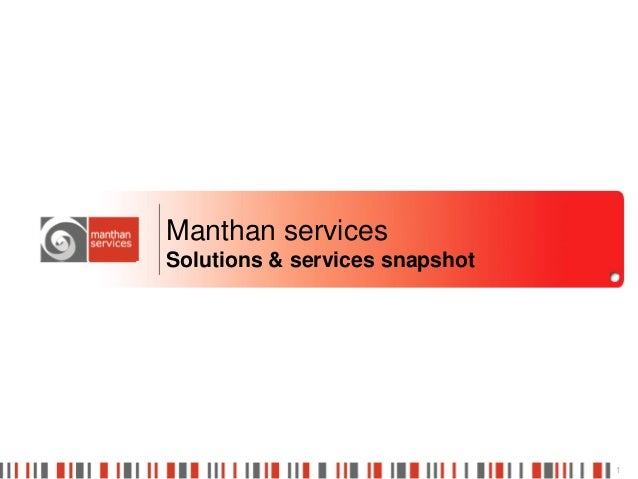 Manthan servicesSolutions & services snapshot                                1
