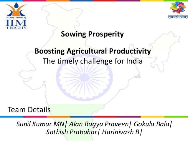 Sowing Prosperity Team Details Sunil Kumar MN| Alan Bagya Praveen| Gokula Bala| Sathish Prabahar| Harinivash B| Boosting A...