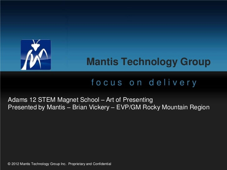 Mantis Technology Group                                                   focus on deliveryAdams 12 STEM Magnet School – A...